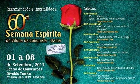 Semana Espírita em Conquista - 01 a 08 de sete. 2013
