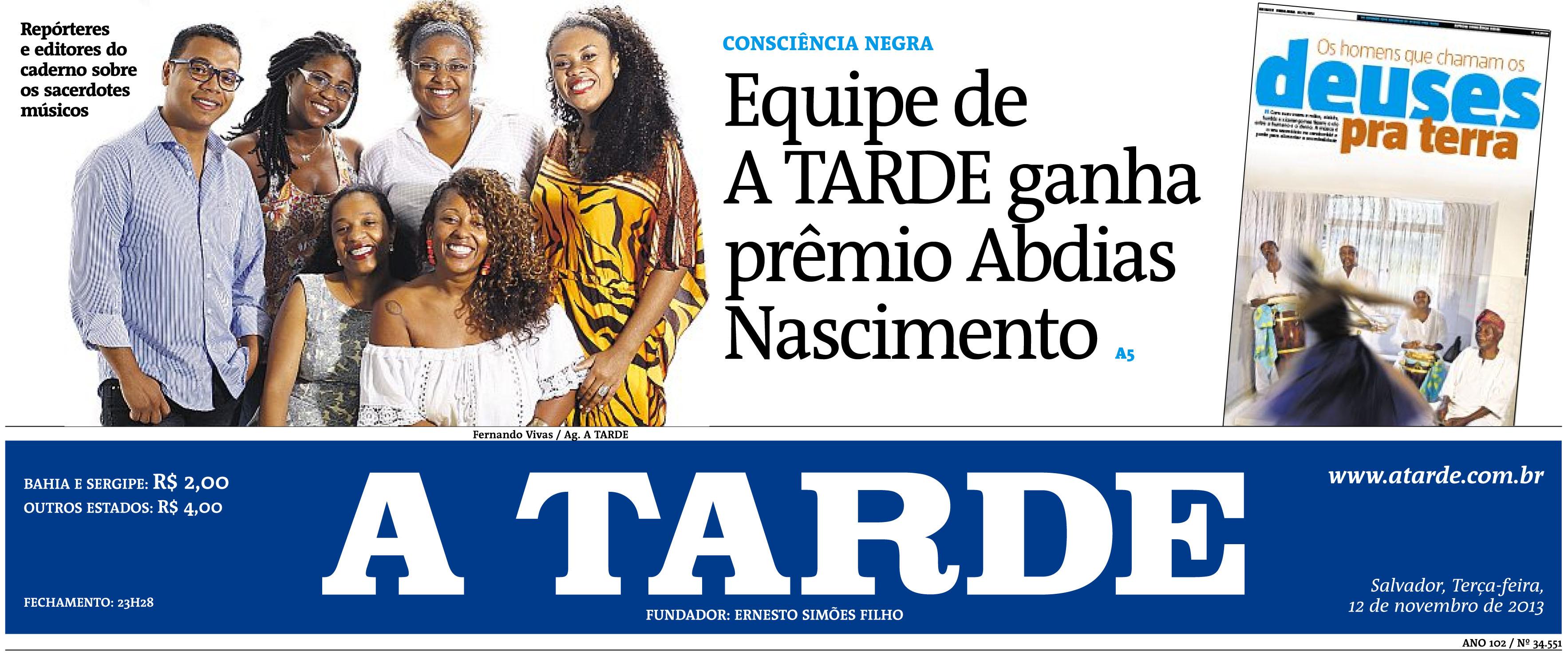 Equipe De A TARDE Conquista Prmio Abdias Do Nascimento