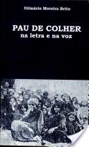 Pau de Colher - autor: Gilmário Moreira Brito Editora da PUC-SP, 01/01/1999 - 259 páginas