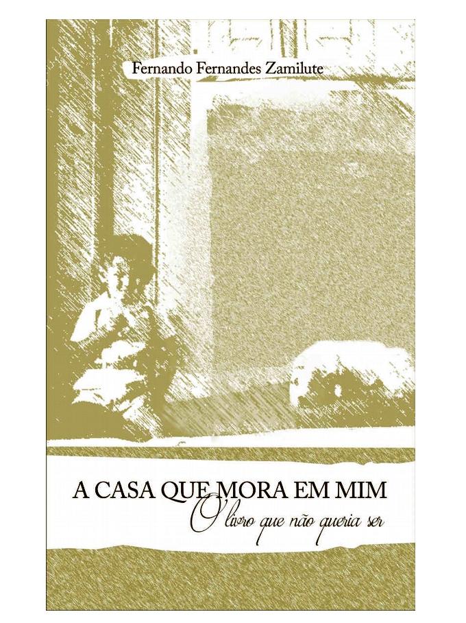 A Casa que Mora em Mim - capa do livro de FFZ