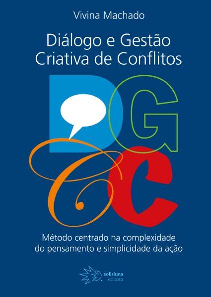 vivina-machado-capa-dialogo-e-gestao-criativa-de-conflitos